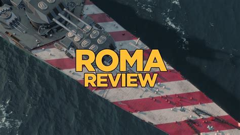 World Of Warships  Roma Review