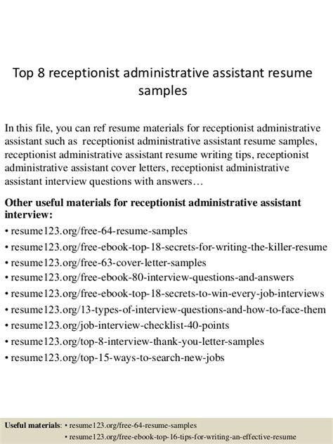 top 8 receptionist administrative assistant resume sles