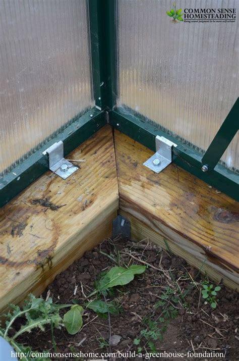 build  secure greenhouse foundation  preserves