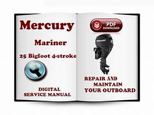 Mercury Mariner Outboard 25 Bigfoot Hp 4