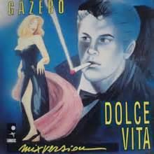Gazebo Dolce Vita Projeto Autobahn Gazebo Discografia
