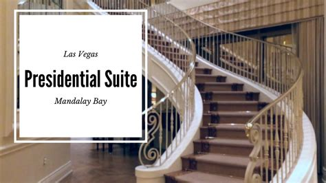 presidential suite   las vegas mandalay bay youtube