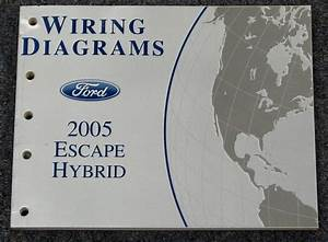2005 Ford Escape Hybrid Wiring Diagram Service Manual