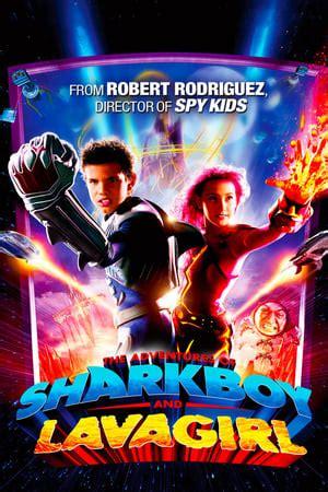 adventures  sharkboy  lavagirl