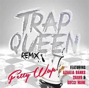 New Music: Fetty Wap – 'Trap Queen (Remix)' (Feat. Azealia ...