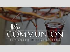 Holy Communion – Bethany SDA, Miami FL