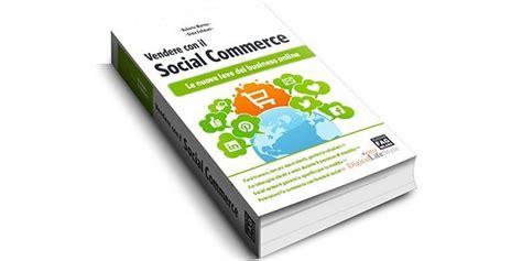 sfr si鑒e social social commerce cos è e come sfruttarlo millionaire