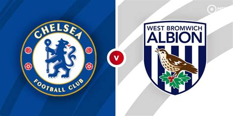 Chelsea vs West Brom Prediction and Betting Tips ...