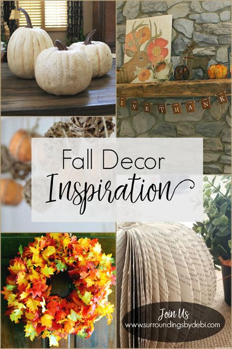 Fall Decor Inspiration For Your Home  Surroundings By Debi