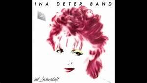 Band Mit R : ina deter band mit leidenschaft 1984 youtube ~ Watch28wear.com Haus und Dekorationen