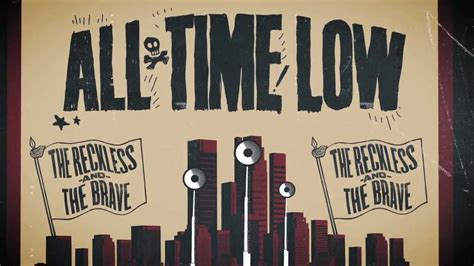 """All Time Low  """"the Reckless And The Brave"""" [lyrics Video] Youtube"""