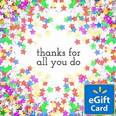 Thanks For All You Do Walmart Egift Card Walmartcom