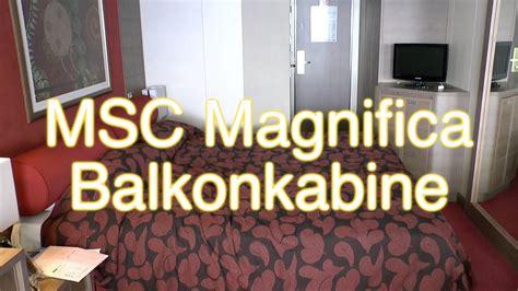 msc magnifica balkonkabine kabinentour youtube
