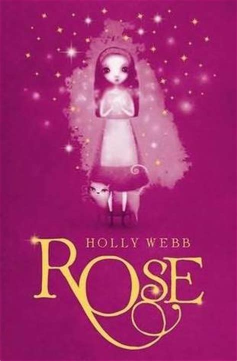 rose rose   holly webb reviews discussion bookclubs lists