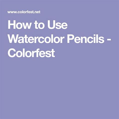 how to use water color pencils best 25 watercolor pencils ideas on
