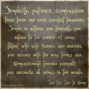 Inspirational Q... Simplicity Patience Compassion Quotes