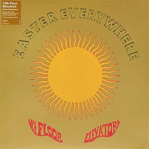 13th floor elevators bull of the woods meze blog for The 13th floor elevators easter everywhere