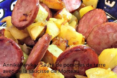cuisiner une saucisse de morteau pommes de terres à la saucisse de morteau annikapanika