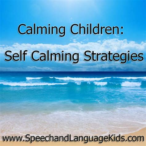 calming children  calming strategies speech