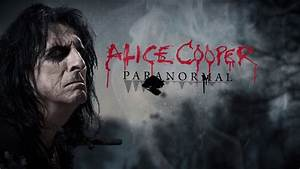 """Alice Cooper """"Paranormal"""" Official Lyric video - YouTube"""
