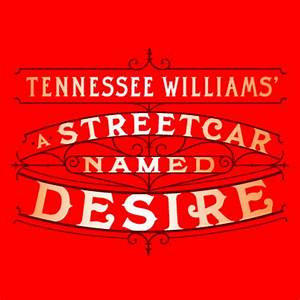 A Streetcar Named Desire – Cox Building Playhouse – North ...