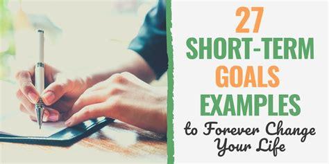 short term goals examples    succeed today