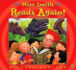 Miss Smith Reads Again! by Michael Garland, Paperback ...