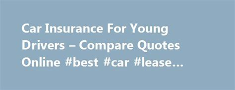 car insurance for new drivers 25 best 25 car insurance ideas on buy