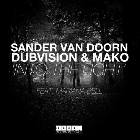 into the light sander doorn dubvision mako into the light