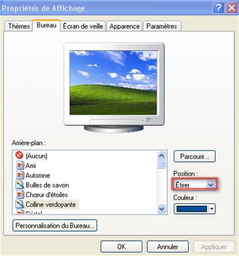 affichage bureau faq affichage comment étirer le fond d 39 écran sur toute