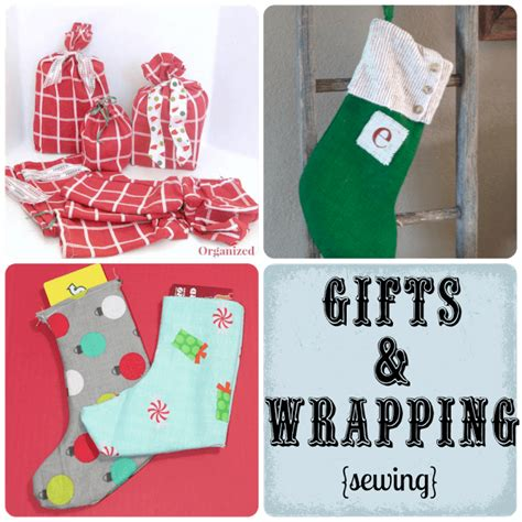crafty christmas gifts and wrapping sewing life sew savory