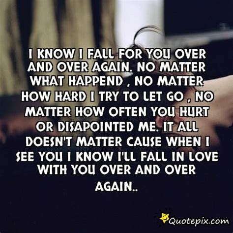 I Fell For You Again Quotes