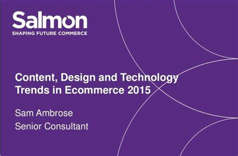 trends and issues in design and technology content design and technology trends in ecommerce 2015
