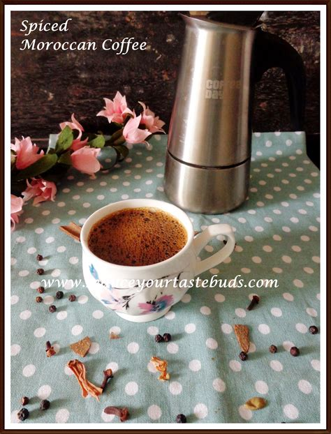 Moroccan spiced coffee is a fragrant blend of dark coffee and warm spices. Spiced Moroccan Coffee Recipe - Seduce Your Tastebuds...
