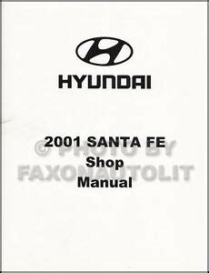 manual repair free 2001 hyundai santa fe electronic valve timing 2001 hyundai santa fe shop manual oem repair service book gl gls lx factory ebay