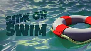 sink or swim take the time to manage your time o
