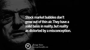 20 Famous Georg... Stock Market Bubble Quotes