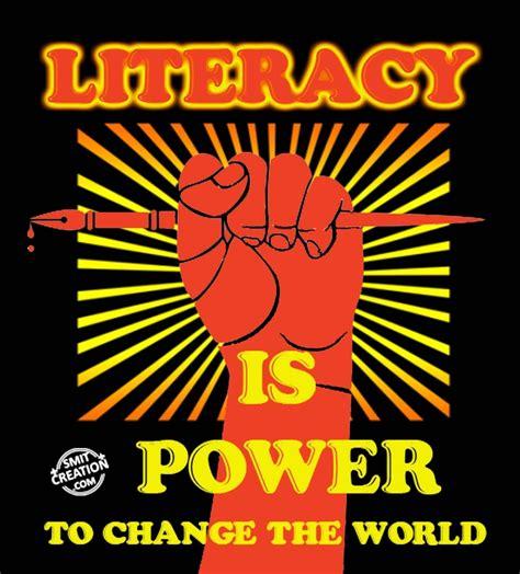 literacy  power  change  world smitcreationcom
