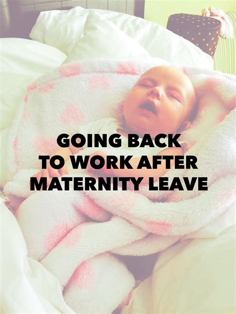 four tips on going back to work after maternity leave by