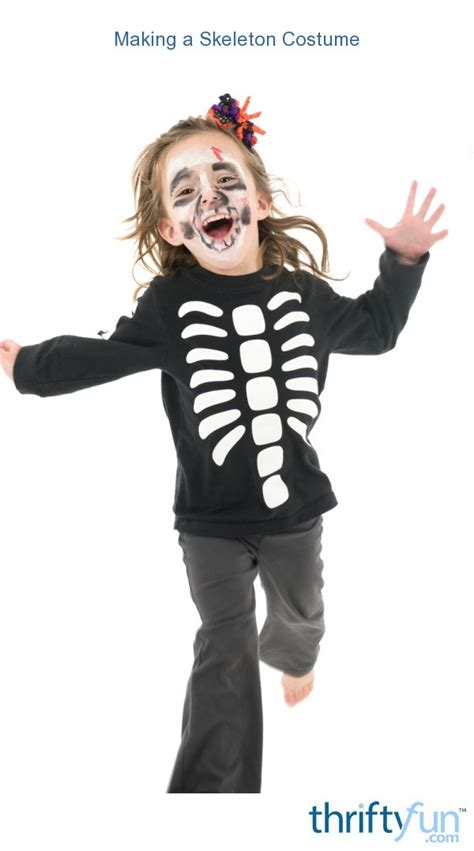 making  skeleton costume thriftyfun