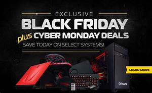Black Friday Pc : origin pc black friday plus cyber monday deals offering free games and other gifts with purchase ~ Frokenaadalensverden.com Haus und Dekorationen