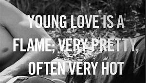 Young Love Is A Flame | SayingImages.com