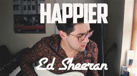 Happier ( Cover By Aaron Fleming )