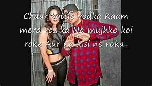 Chaar Bottle Vodka  LYRICS ON SCREEN   Yo Yo Honey Singh ...