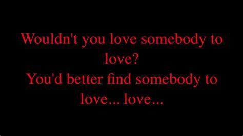 Jefferson Airplane  Somebody To Love + Lyrics Youtube