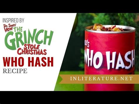 hash recipe   grinch stole christmas food