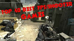TOP 40 BEST FPS/SHOOTER GAMES FOR LOW SPEC PC (GMA950 ...