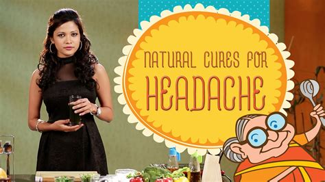 Headache Migraine Nausea 4 Natural Home Remedies To