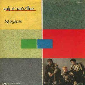 Alphaville  Big In Japan (vinyl) At Discogs