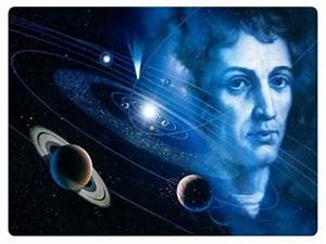 Nicolaus Copernicus Astronomy Discoveries - Pics about space